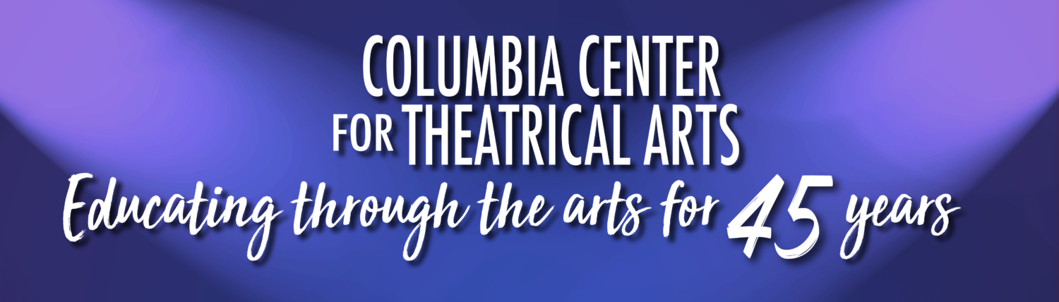 Columbia Center for Theatrical Arts